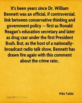 Mike Taibbi  - It's been years since Dr. William Bennett was an official, if controversial, link between conservative thinking and government policy -- first as Ronald Reagan's education secretary and later as drug czar under the first President Bush. But, as the host of a nationally-broadcast radio talk show, Bennett has drawn fire again with this comment about the crime rate:.