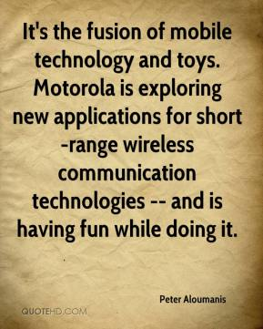 Peter Aloumanis  - It's the fusion of mobile technology and toys. Motorola is exploring new applications for short-range wireless communication technologies -- and is having fun while doing it.