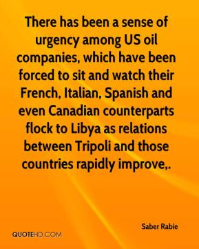 Saber Rabie  - There has been a sense of urgency among US oil companies, which have been forced to sit and watch their French, Italian, Spanish and even Canadian counterparts flock to Libya as relations between Tripoli and those countries rapidly improve.