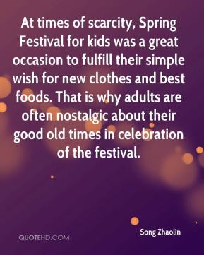 Song Zhaolin  - At times of scarcity, Spring Festival for kids was a great occasion to fulfill their simple wish for new clothes and best foods. That is why adults are often nostalgic about their good old times in celebration of the festival.