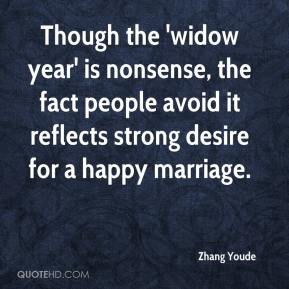 Zhang Youde  - Though the 'widow year' is nonsense, the fact people avoid it reflects strong desire for a happy marriage.