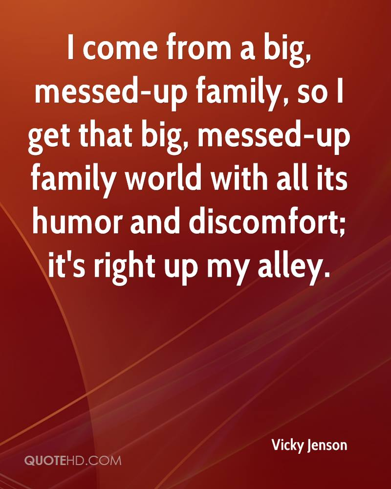 Messed Up Family Quotes: Vicky Jenson Quotes