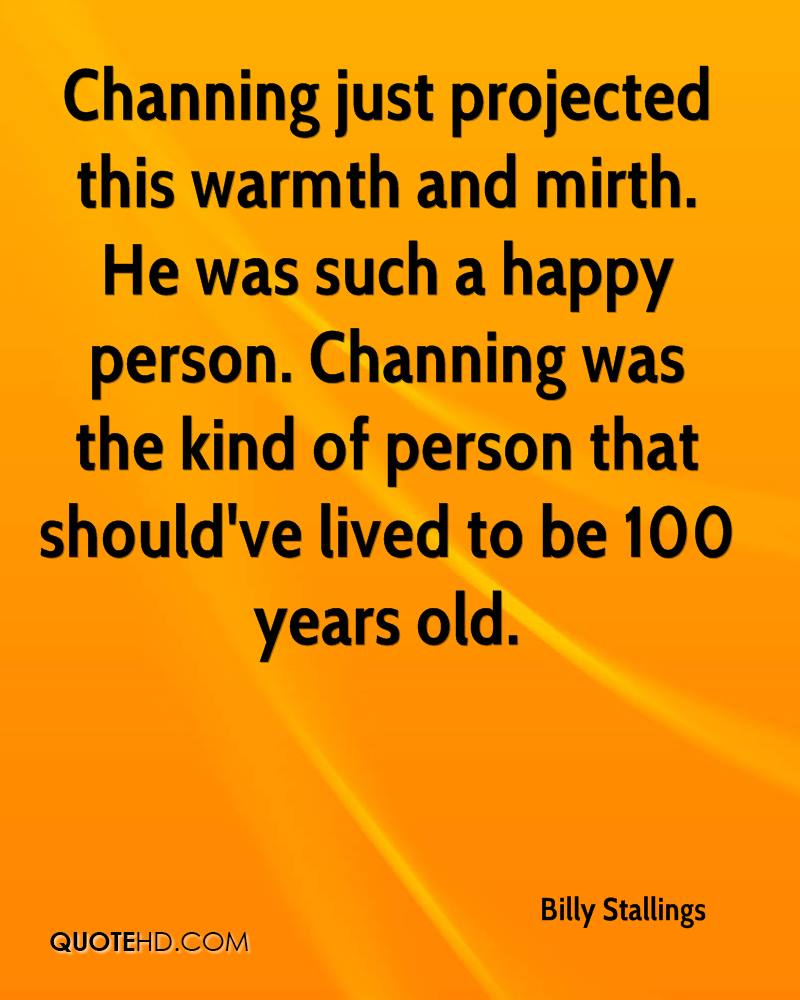Quotes About Happy Person Billy Stallings Quotes  Quotehd