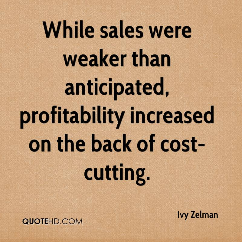While sales were weaker than anticipated, profitability increased on the back of cost-cutting.