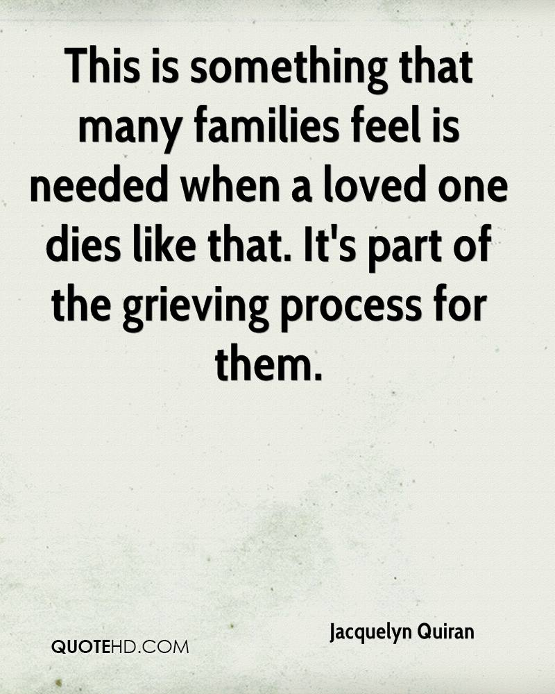 What is it like when a loved one dies