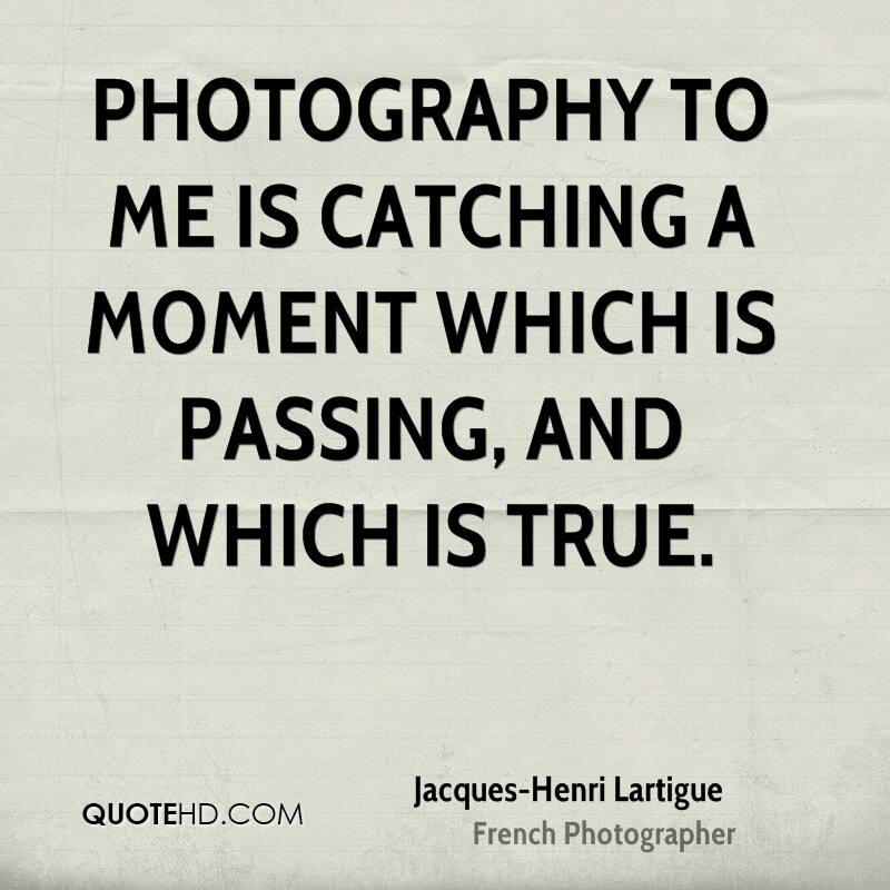 Jacques-Henri Lartigue Photography Quotes | Quotehd