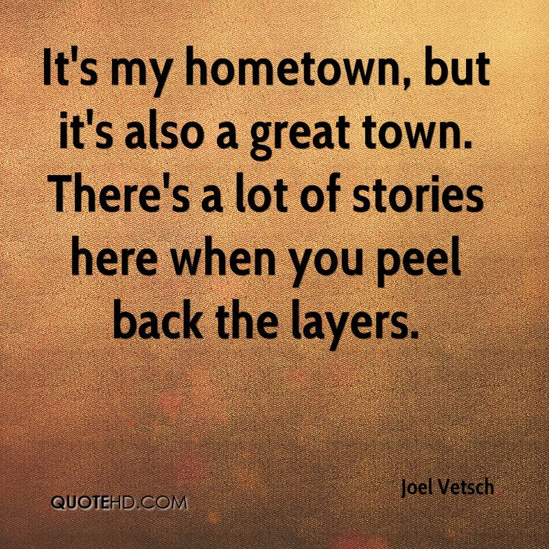 Pretty Hometown Quotes Photos Leaving Hometown Quotes Leaving My