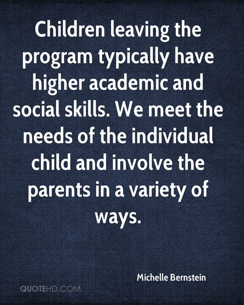 Children leaving the program typically have higher academic and social skills. We meet the needs of the individual child and involve the parents in a variety of ways.