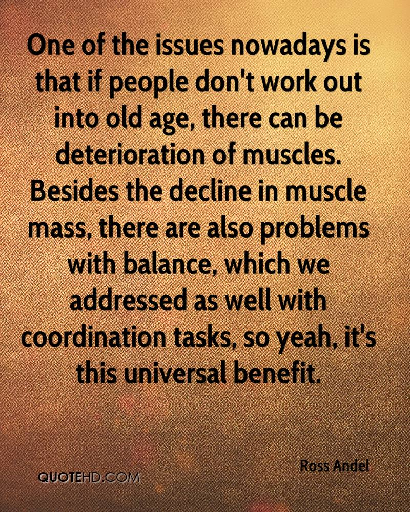 One of the issues nowadays is that if people don't work out into old age, there can be deterioration of muscles. Besides the decline in muscle mass, there are also problems with balance, which we addressed as well with coordination tasks, so yeah, it's this universal benefit.