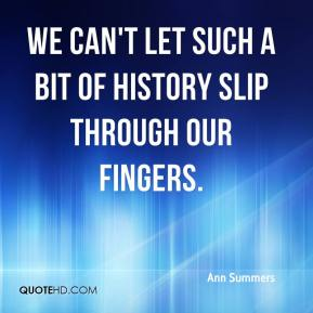 Ann Summers - We can't let such a bit of history slip through our fingers.