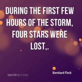 Bernhard Fleck - During the first few hours of the storm, four stars were lost.