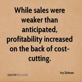 Ivy Zelman - While sales were weaker than anticipated, profitability increased on the back of cost-cutting.