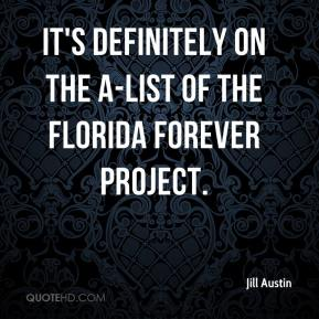 It's definitely on the A-list of the Florida Forever project.