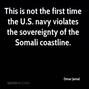 Omar Jamal  - This is not the first time the U.S. navy violates the sovereignty of the Somali coastline.