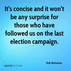 Rob Nicholson  - It's concise and it won't be any surprise for those who have followed us on the last election campaign.
