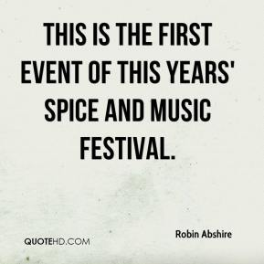 Robin Abshire  - This is the first event of this years' Spice and Music Festival.