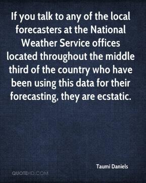 If you talk to any of the local forecasters at the National Weather Service offices located throughout the middle third of the country who have been using this data for their forecasting, they are ecstatic.
