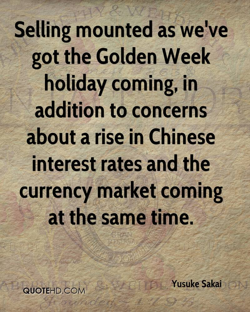 Selling mounted as we've got the Golden Week holiday coming, in addition to concerns about a rise in Chinese interest rates and the currency market coming at the same time.