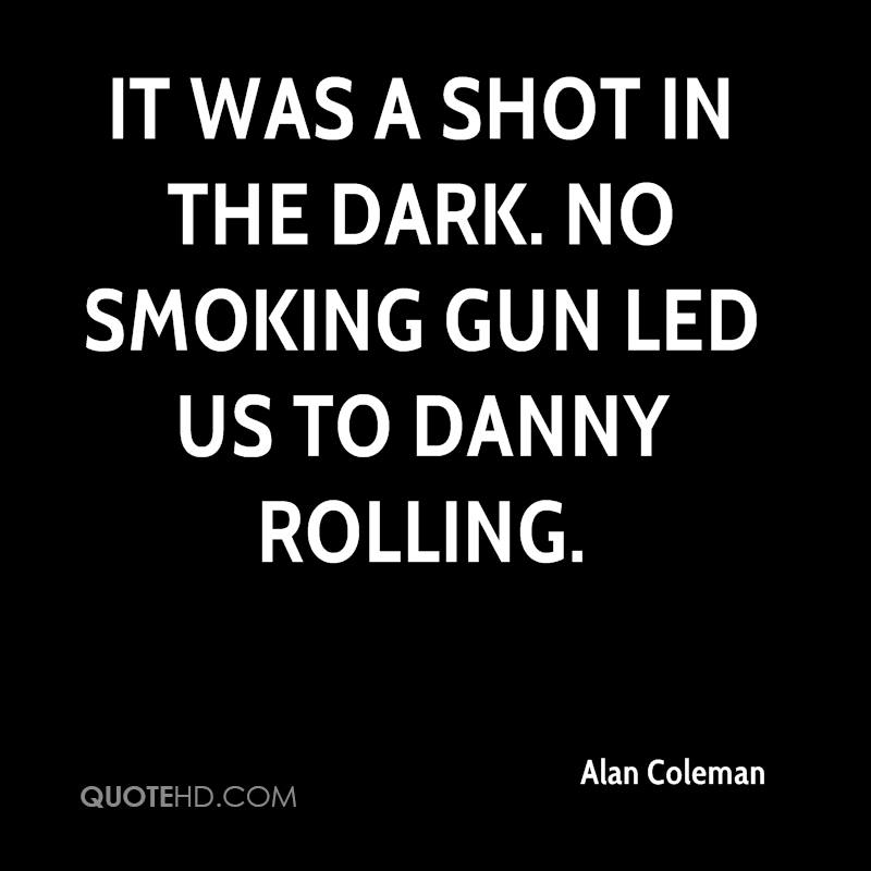 It was a shot in the dark. No smoking gun led us to Danny Rolling.
