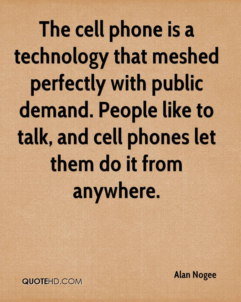 Cell Phone Quotes Alan Nogee Quotes  Quotehd