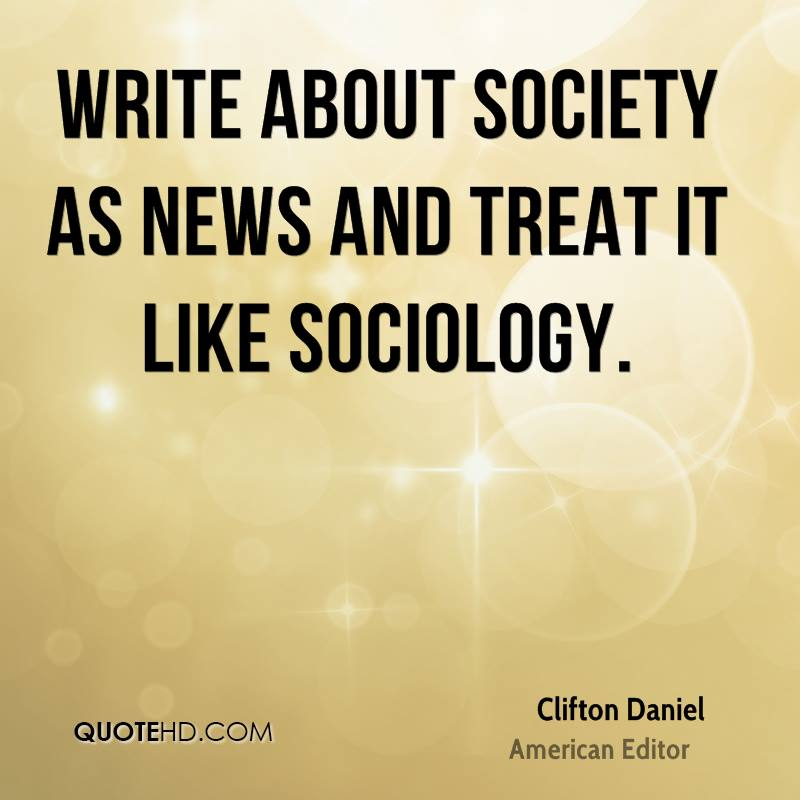 sociology quotes Introduction to sociology table of contents definition  these classic lit quotes actually mean the complete opposite of what you always thought.