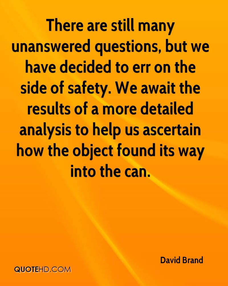 unanswerable questions an analysis of Matt's unanswerable questions  so i take this opportunity to ask questions that have so  all rounds are tested with a yaw sonde to record yaw for analysis.