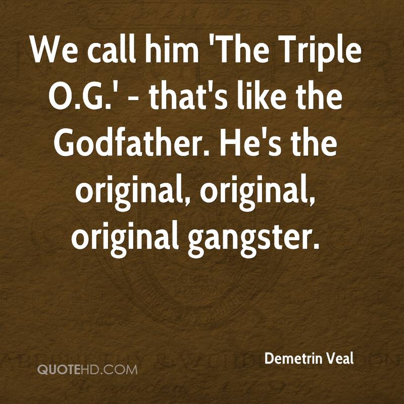 Gangster Life Picture Quotes: Demetrin Veal Quotes