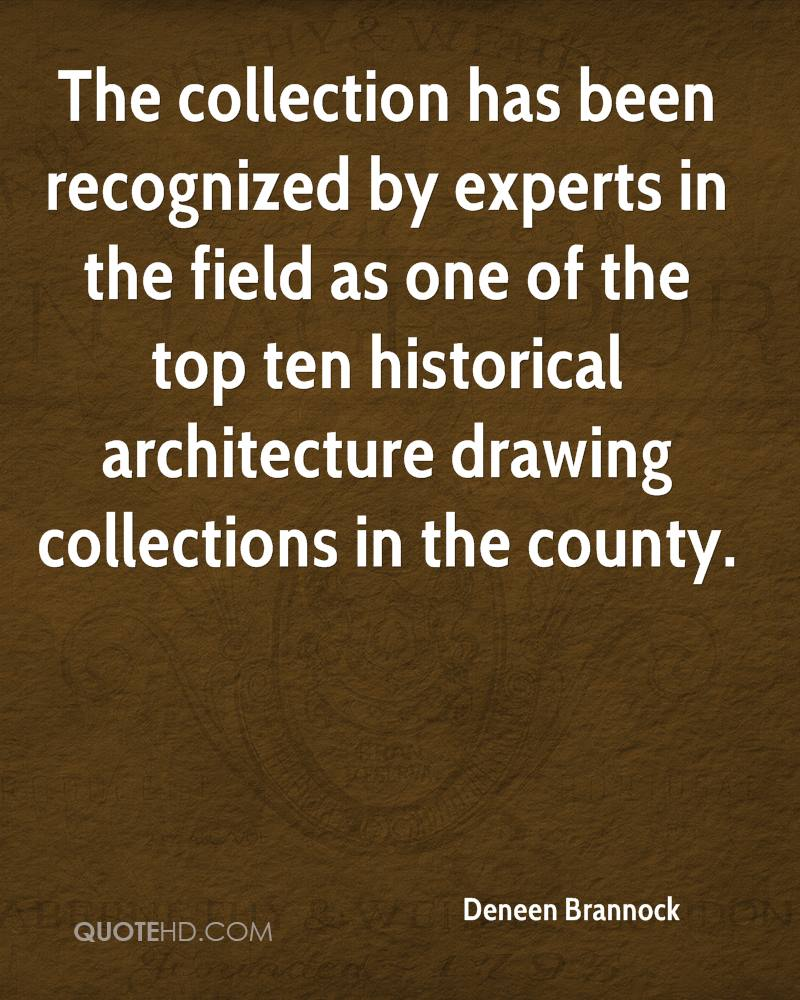The collection has been recognized by experts in the field as one of the top ten historical architecture drawing collections in the county.
