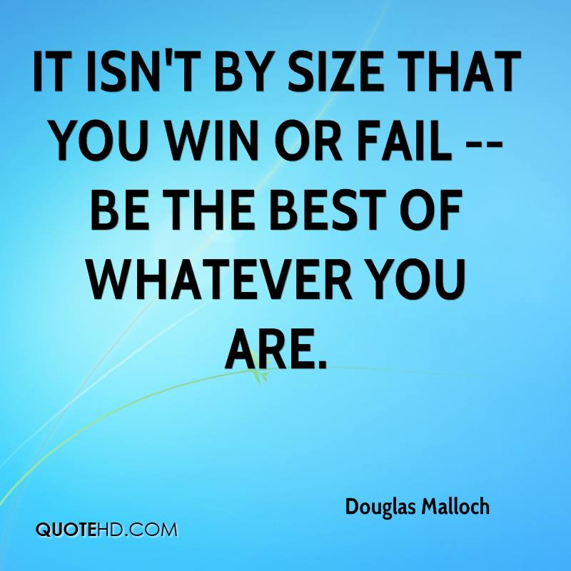 You Are The Best Quotes: Douglas Malloch Quotes
