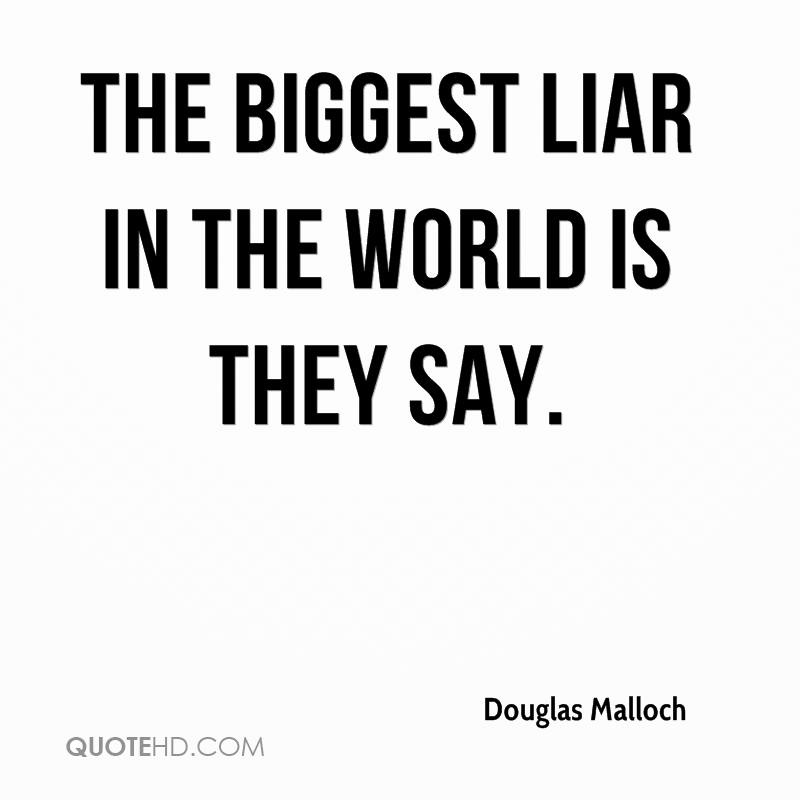 You Know What They Say Quotes Adorable Douglas Malloch Quotes  Quotehd