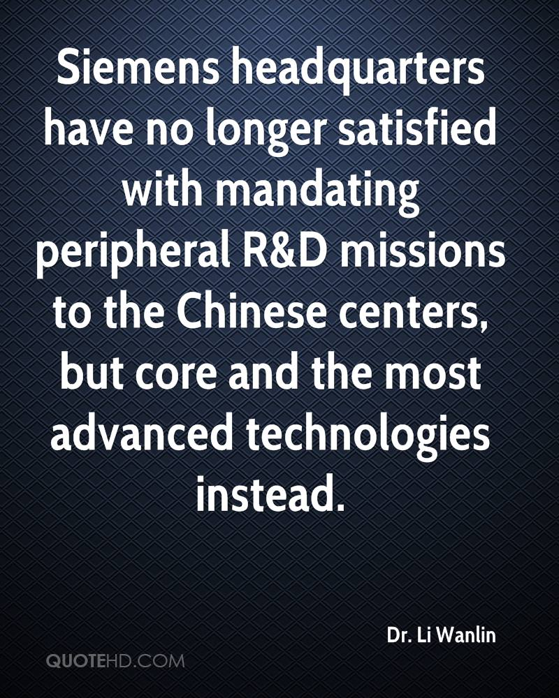 Siemens headquarters have no longer satisfied with mandating peripheral R&D missions to the Chinese centers, but core and the most advanced technologies instead.