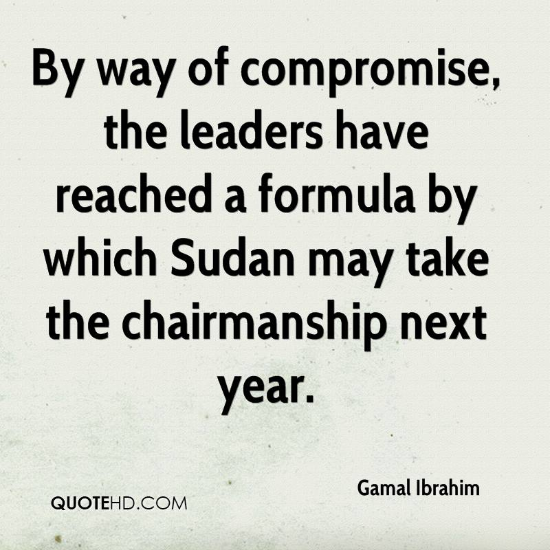 By way of compromise, the leaders have reached a formula by which Sudan may take the chairmanship next year.