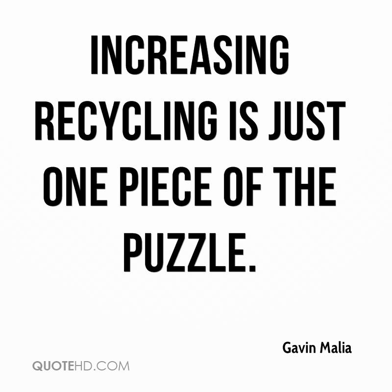 Recycling Quotes: Gavin Malia Quotes
