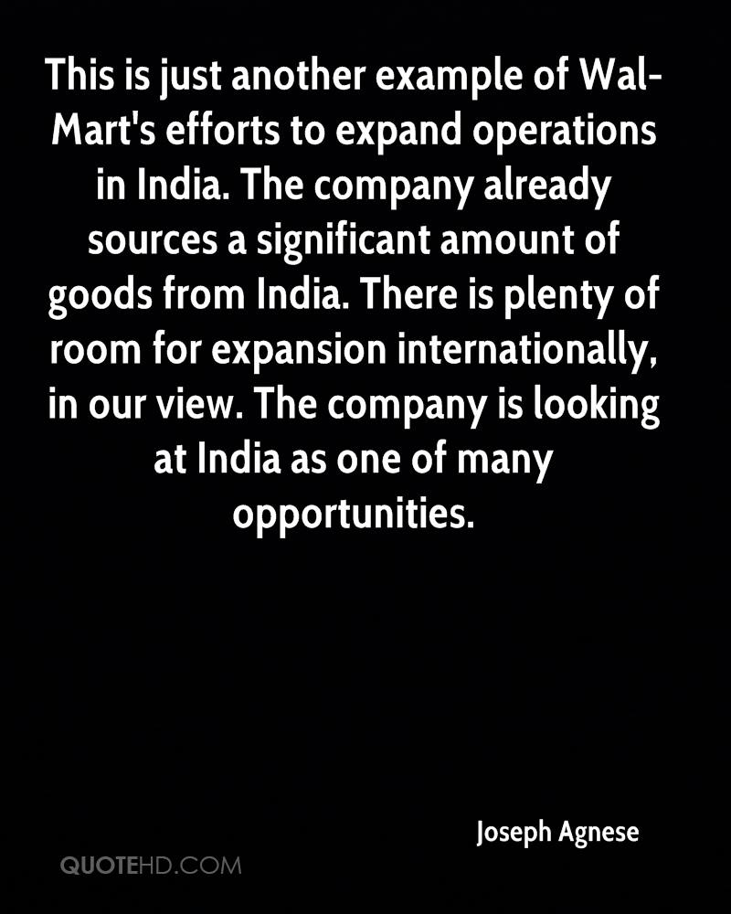 This is just another example of Wal-Mart's efforts to expand operations in India. The company already sources a significant amount of goods from India. There is plenty of room for expansion internationally, in our view. The company is looking at India as one of many opportunities.