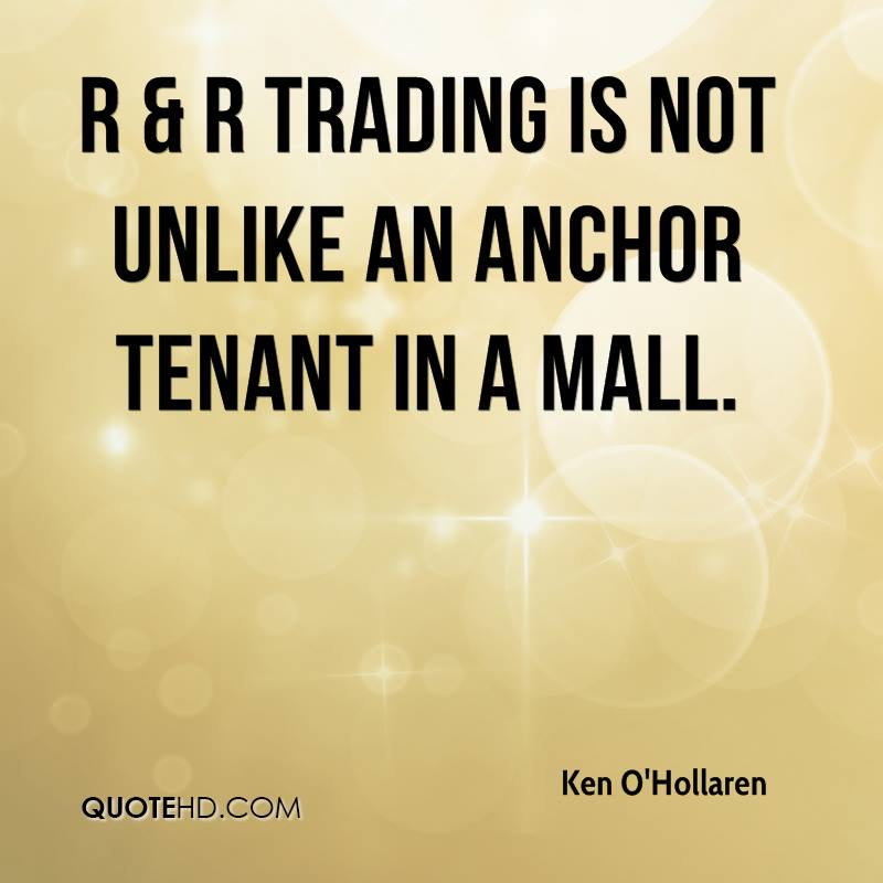 R & R Trading is not unlike an anchor tenant in a mall.