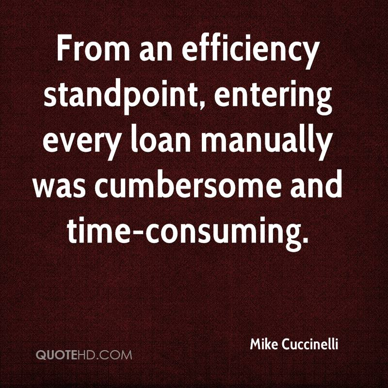 From an efficiency standpoint, entering every loan manually was cumbersome and time-consuming.