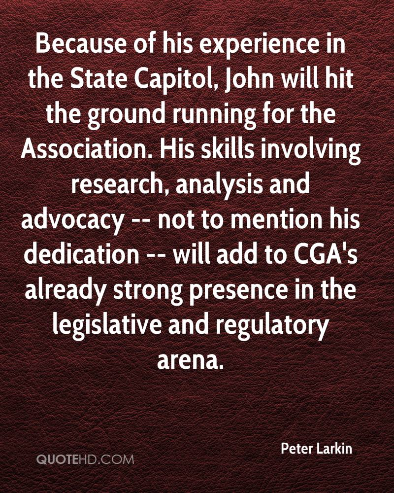 Because of his experience in the State Capitol, John will hit the ground running for the Association. His skills involving research, analysis and advocacy -- not to mention his dedication -- will add to CGA's already strong presence in the legislative and regulatory arena.