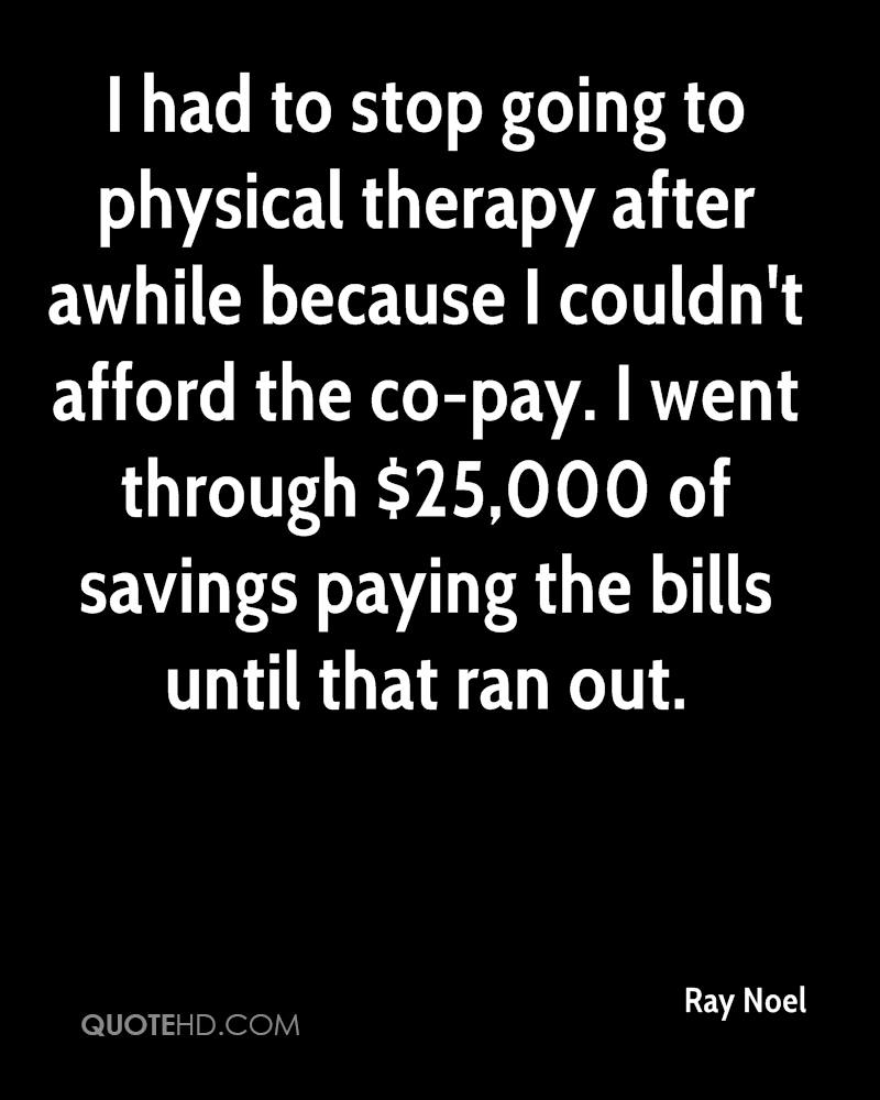Physical Therapy Quotes Ray Noel Quotes  Quotehd