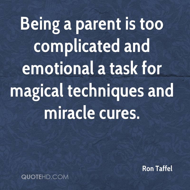 Being Emotional: Ron Taffel Quotes
