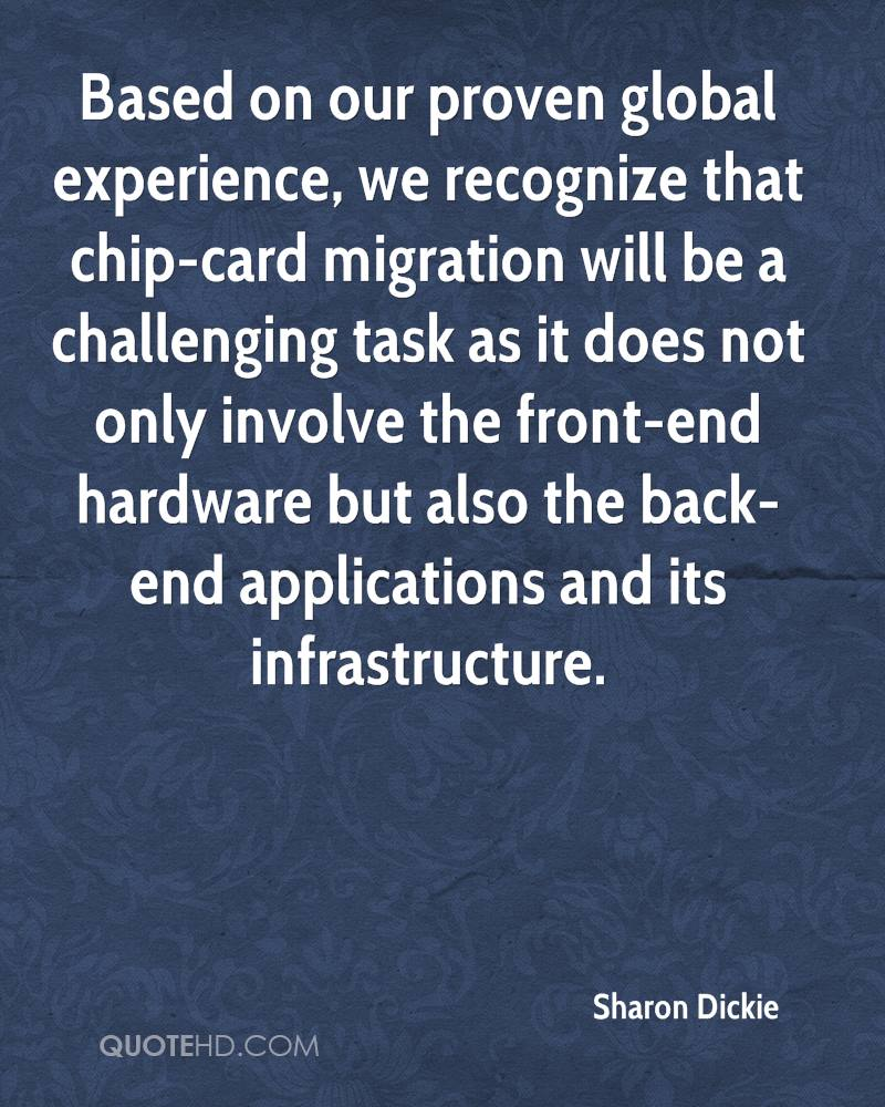 Based on our proven global experience, we recognize that chip-card migration will be a challenging task as it does not only involve the front-end hardware but also the back-end applications and its infrastructure.