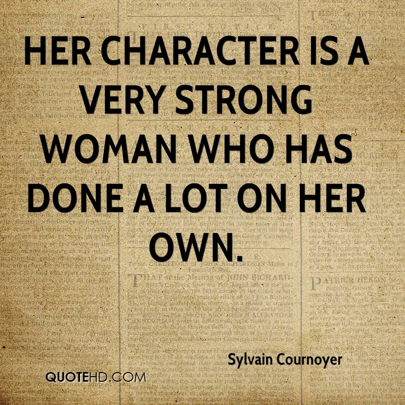 Love A Woman For Her Personality: Sylvain Cournoyer Quotes