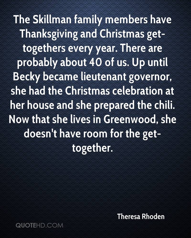 Perfect The Skillman Family Members Have Thanksgiving And Christmas Get Togethers  Every Year. There Are