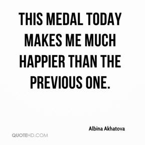 Albina Akhatova - This medal today makes me much happier than the previous one.