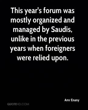Amr Enany - This year's forum was mostly organized and managed by Saudis, unlike in the previous years when foreigners were relied upon.