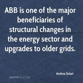 Andrea Solari - ABB is one of the major beneficiaries of structural changes in the energy sector and upgrades to older grids.