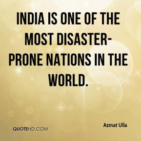 India is one of the most disaster-prone nations in the world.