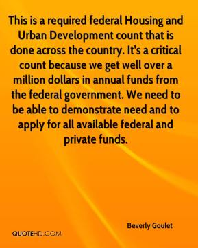 Beverly Goulet - This is a required federal Housing and Urban Development count that is done across the country. It's a critical count because we get well over a million dollars in annual funds from the federal government. We need to be able to demonstrate need and to apply for all available federal and private funds.