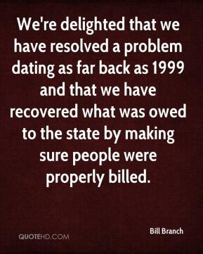 We're delighted that we have resolved a problem dating as far back as 1999 and that we have recovered what was owed to the state by making sure people were properly billed.