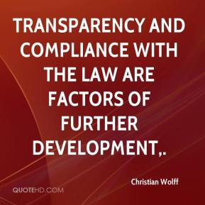 Christian Wolff - Transparency and compliance with the law are factors of further development.