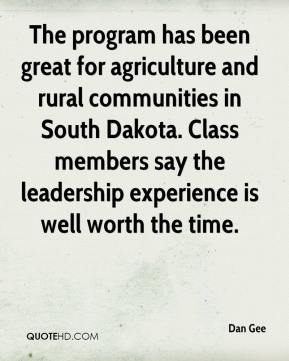 The program has been great for agriculture and rural communities in South Dakota. Class members say the leadership experience is well worth the time.